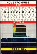 Bob Shell : the Hasselblad system, Hove photo-book